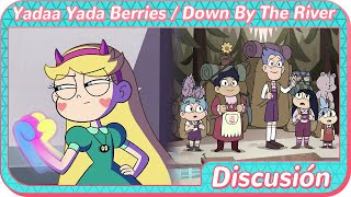 Star vs las fuerzas del mal | Yada Yada Berries/Down by the River | Temp 4 Cap 5 a y b | Discusión