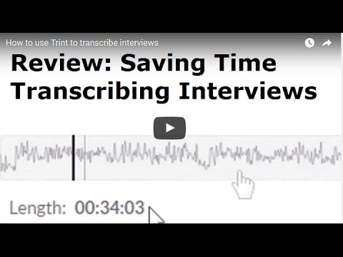 How to use Trint to transcribe interviews and save time