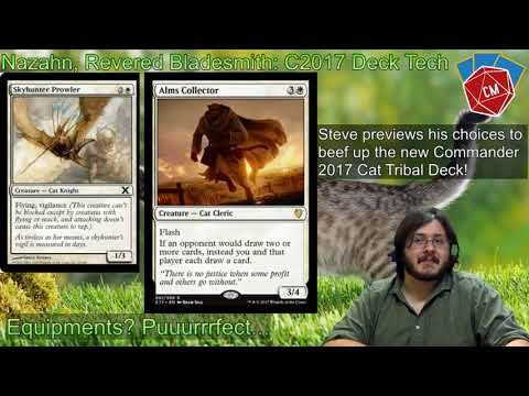 Nazahn, Revered Bladesmith: Commander 2017 Tribal Cat/Equipment Deck Tech