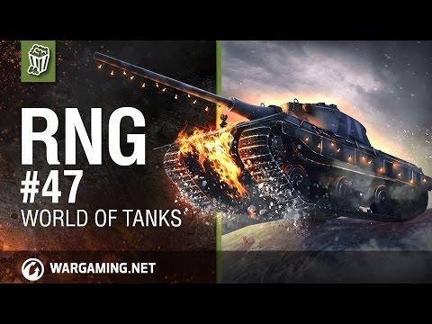 World Of Tanks -  RNG # 47