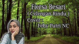 Download lagu Celengan Rindu - Fiersa Besari (Feby Cover) | Lirik
