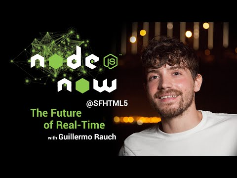 The Future of Real-Time with Guillermo Rauch