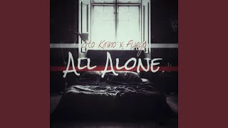 All Alone (feat. Fuego).mp3