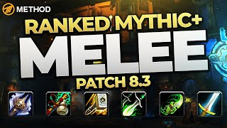 The BEST Mythic+ Melee in 8.3? Top Ranked Classes & Specs | Method