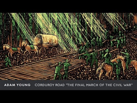 "Adam Young - Corduroy Road [Full Album] ""The Final March of the Civil War"""