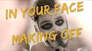 Making off In Your Face - SilicOn Carne