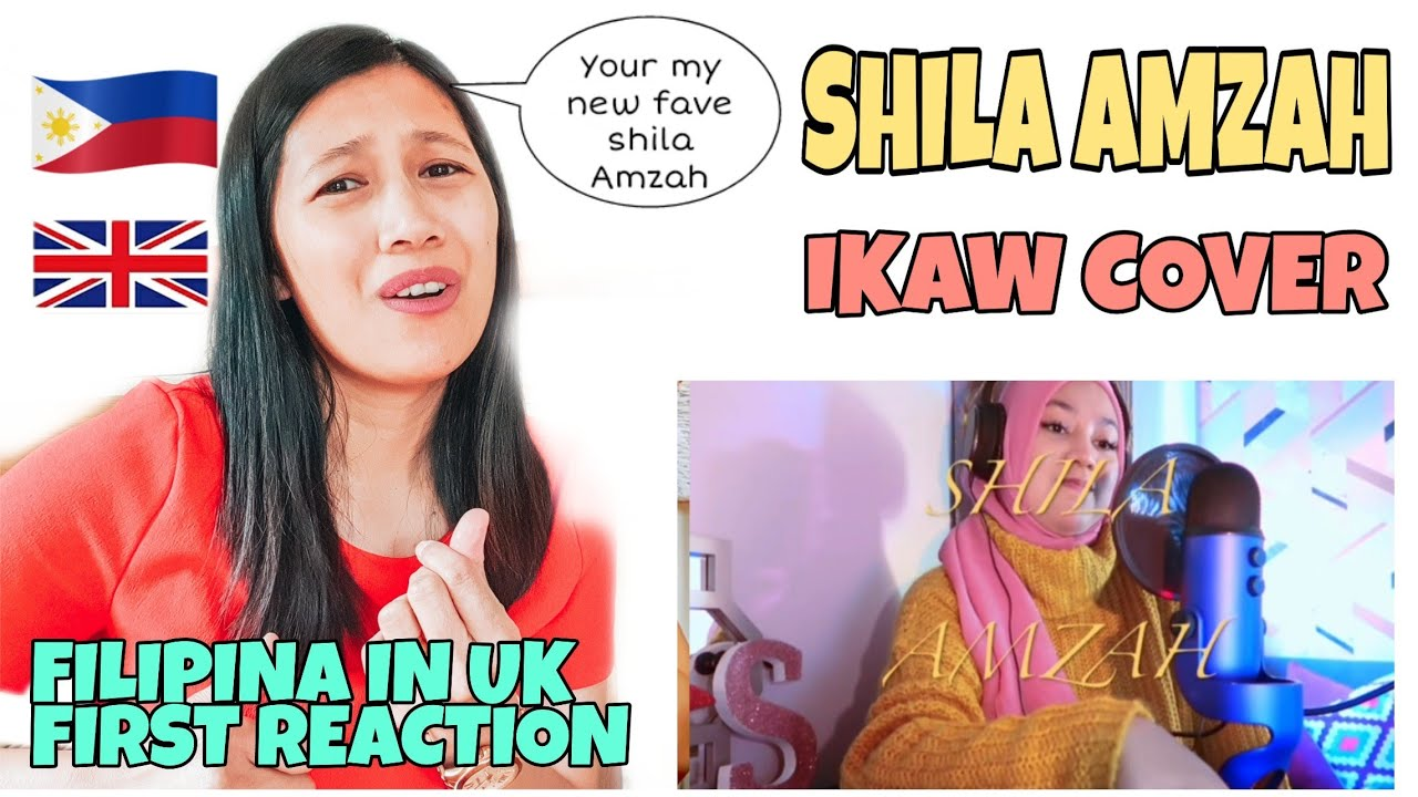 SHILA AMZAH IKAW - REACTION VIDEO ( FIRST TIME ) | FILIPINA IN UK REACTION