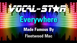 Fleetwood Mac - Everywhere (Karaoke Version) with Lyrics HD Vocal-Star Karaoke