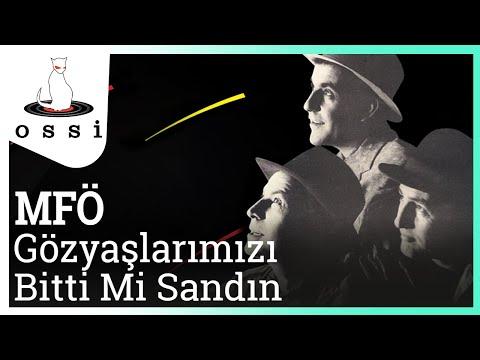 MFÖ - Gözyaşlarımızı Bitti Mi Sandın (Official Audio)