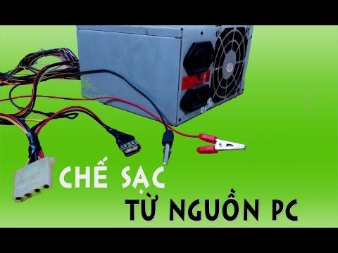 Hướng Dẫn Chế Sạc Acquy, điện Thoại, Máy Tính Bảng Bằng Cục Nguồn PC