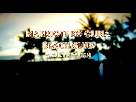 Walking Tour: Marriott Ko Olina Beach Club