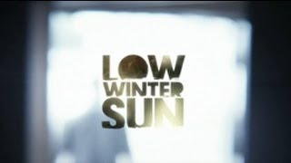 "LOW WINTER SUN SEASON 1 FINALE REVIEW- ""Ann Arbor"" and ""Surrender"