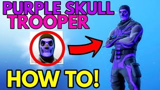 HOW TO Get PURPLE Skull Trooper SKIN VARIENT! - Fortnite Battle Royale!