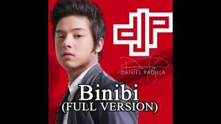 Binibini - Daniel Padilla (FULL VERSION)