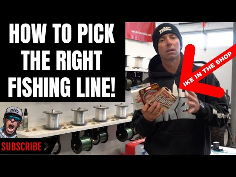HOW TO PICK THE RIGHT FISHING LINE!