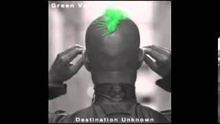Green Velvet - Destination Unknown (Original Remastered) 2013