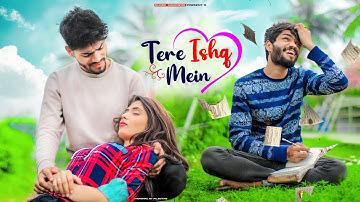Tere ishq Mein   Heart Touching Love Story   Aditya Yadav   Latest Hindi Song 2021   Shree Khairwar