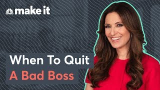 How To Know When To Quit Your Bad Boss