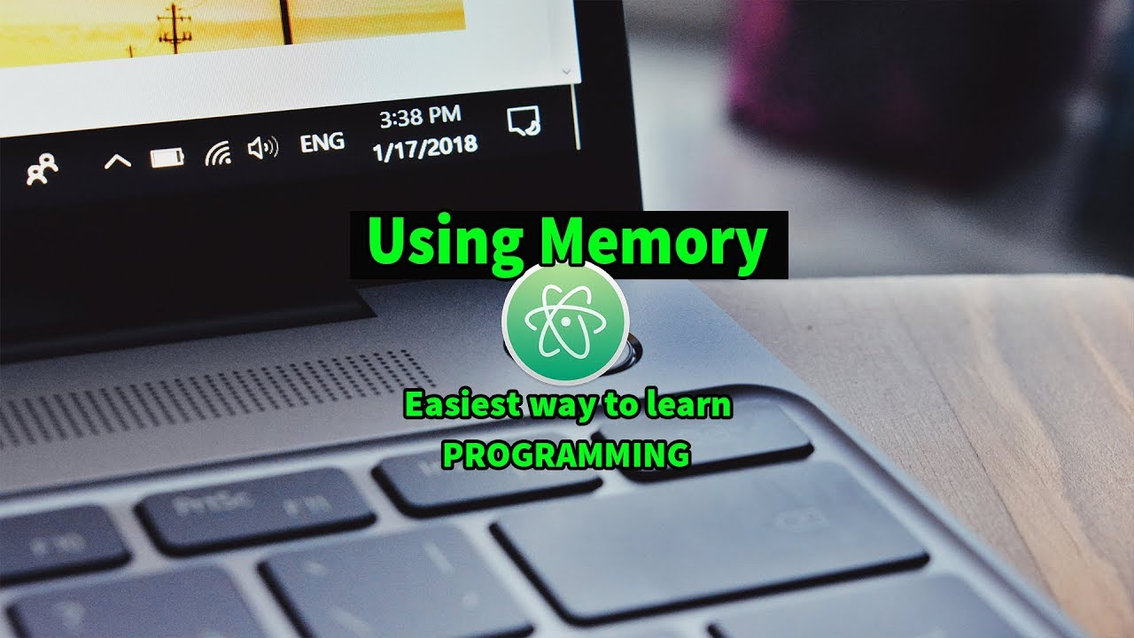 Using Memory In C The Easiest Way To Learn To Use Memory With Atom Editor  In Windows 10 #44
