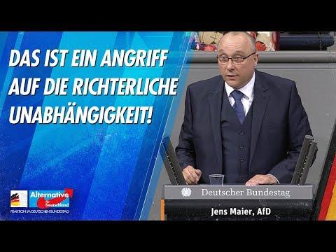 Das ist ein Angriff auf die Richterliche Unabhängigkeit! - Jens Maier - AfD-Fraktion