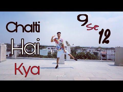 Dance on||Chalti hai kya 9 se 12||Judwa 2...