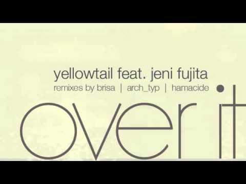 03 Yellowtail - Over It (Brisa Remix) [Campus]