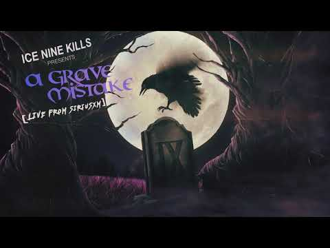 Ice Nine Kills - A Grave Mistake (Live From SiriusXM)