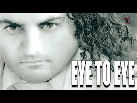 EYE TO EYE SONG