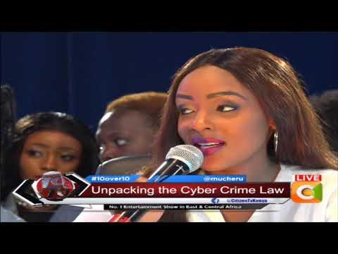 Unpacking the Cyber Crime Law, Speaking to CS Mucheru #10Over10