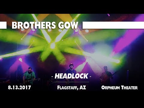 Brothers Gow - Headlock - Flagstaff, AZ - Orpheum Theater - 8.13.2017
