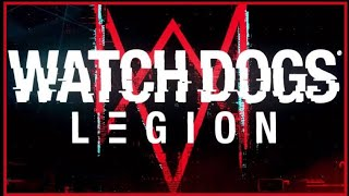 WatchDogs 3 Legion info and release date