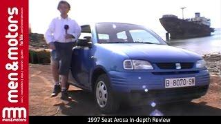 1997 Seat Arosa In-depth Review