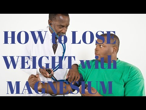 How To Lose Weight With Magnesium?