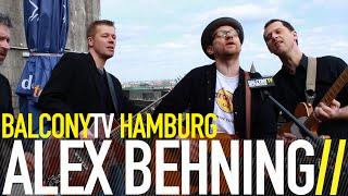 ALEX BEHNING - DESIREE (BalconyTV)