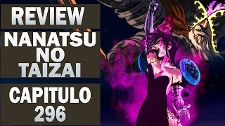 nanatsu no taizai the seven deadly sins review capitulo 296 anime underground