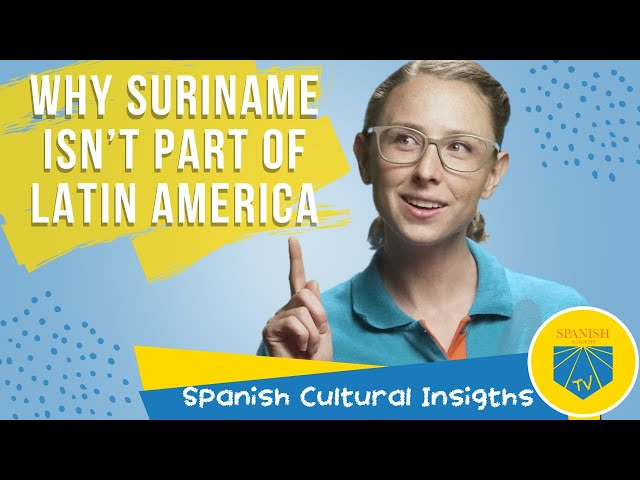 All About the Guianas: Why Suriname Isn't Part of Latin America | Cultural Insight Series