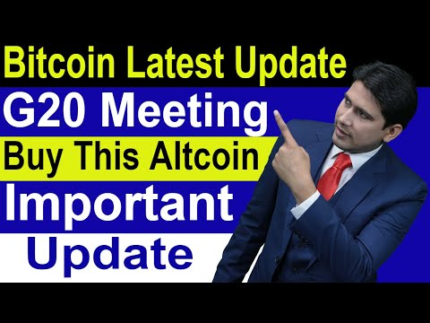 Bitcoin Latest Update/G20 Meeting/Buy This Altcoin and Important Update In Hindi