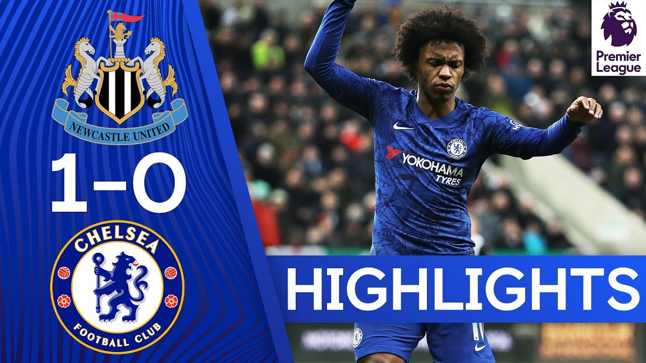Newcastle Chelsea Premier League Highlights YouTube