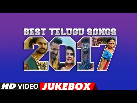 Top Telugu Songs 2017 | Best Telugu Songs 2017 | Telugu Best Songs 2017
