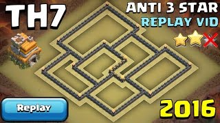 TH7 War Base 2016 - Anti 3 Star [Replay Vid] - Clash of Clans | Town hall 7 War