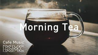 Morning Tea Jazz - Relaxing Piano & Guitar Bossa Nova Jazz for Work, Study, Reading