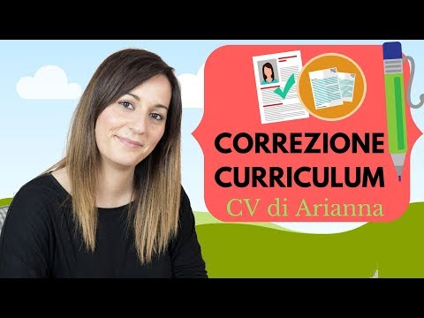 Correzione Curriculum: guardiamo insieme il CV di Arianna!