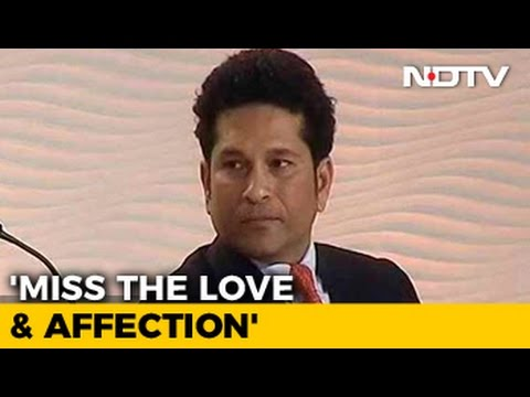 I Miss The Love And Affection, Says Sachin Tendulkar
