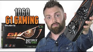 GIGABYTE GTX 1060 G1 Gaming Review [4K]