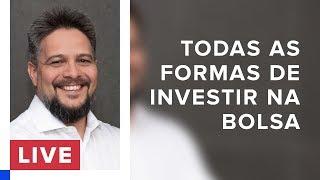 Bolsa de Valores: todas as formas de investir | Café com Bona