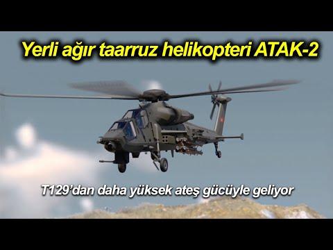 Yerli ağır taarruz helikopteri ATAK 2 hakkında her şey