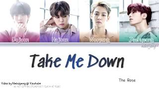 THE ROSE (더 로즈) – TAKE ME DOWN (Color Coded Lyrics Eng/Rom/Han/가사)