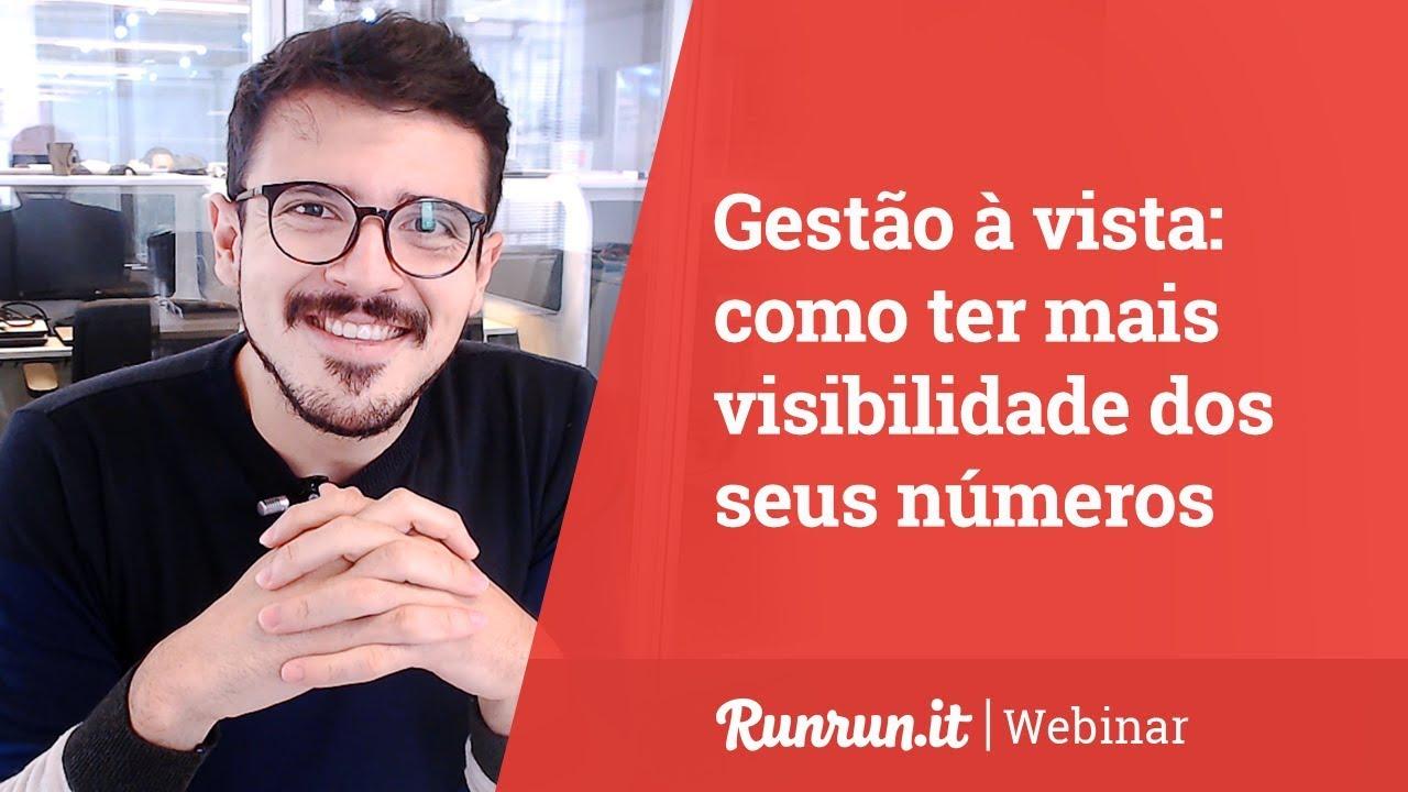 """Webinar """"Gestão à vista: como ter mais visibilidade dos seus números""""I Runrun.it"""