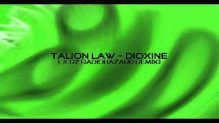Talion Law - Dioxine (JCRZ RadioHazard Remix)