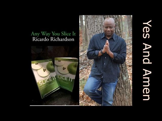 Yes And Amen | Ricardo Richardson